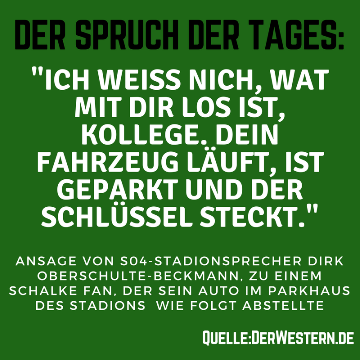 Der Spruch Des Tages S04 Stadionsprecher Dirk Oberschulte